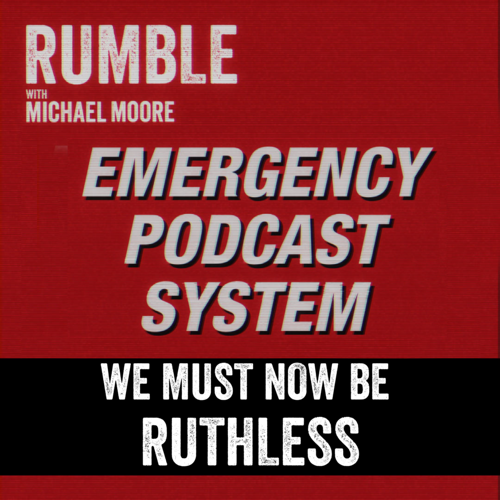 Rumble We Must Now Be Ruthless